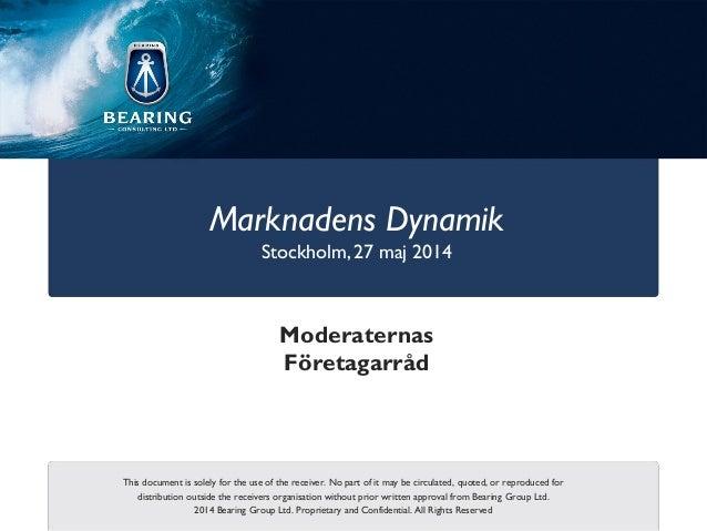 Bearing - Presentation för Moderata Riksdagsgruppen - 2014-05-27