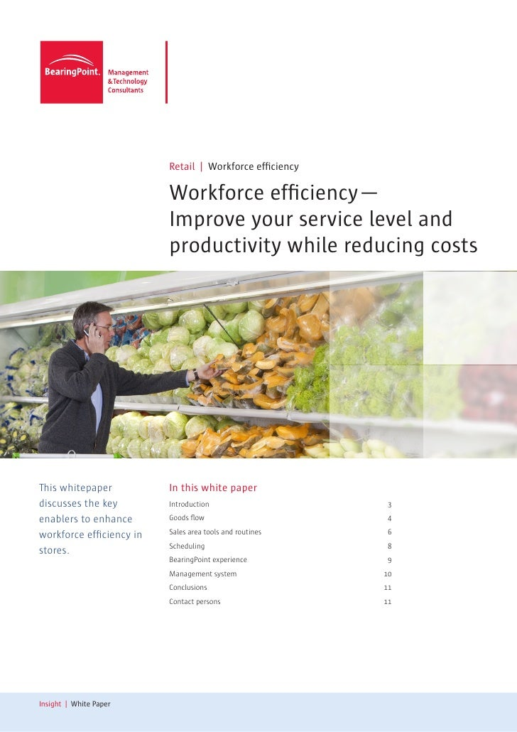 Retail | Workforce efficiency                          Workforce efficiency—                          Improve your service...