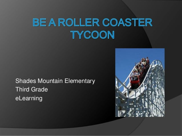 Be A Roller Coaster Tycoon   eLearning