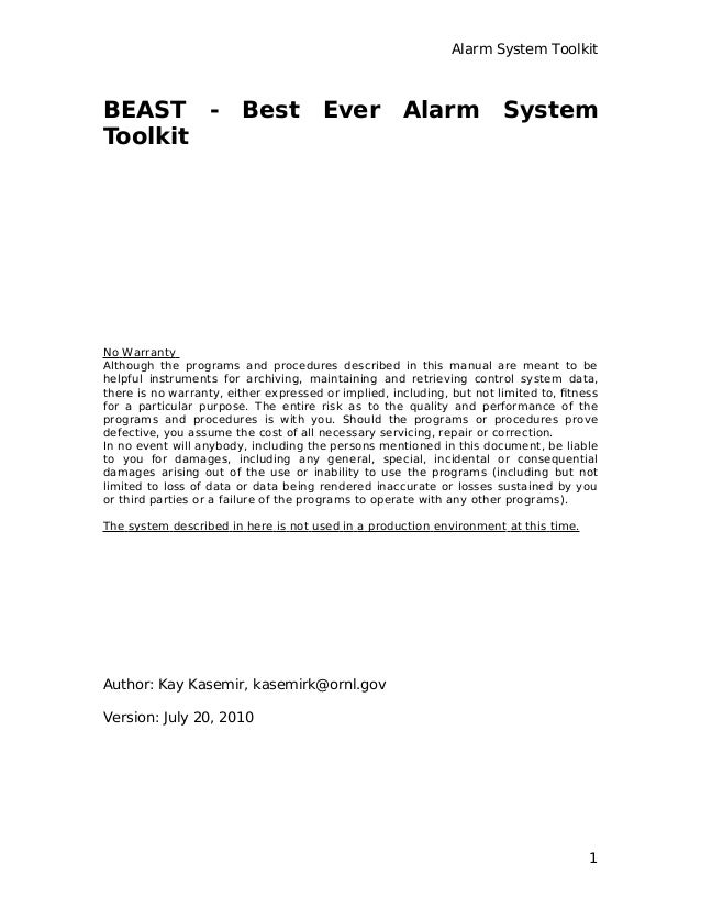 Alarm System Toolkit BEAST - Best Ever Alarm System Toolkit No Warranty Although the programs and procedures described in ...