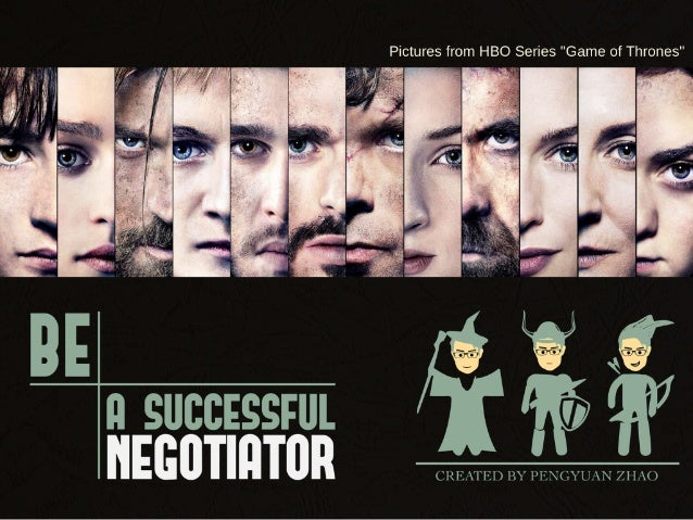 Be a successful negotiator