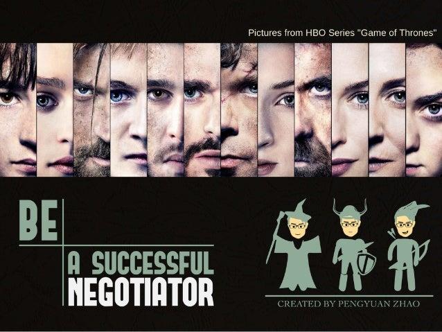 Be a successful negotiator