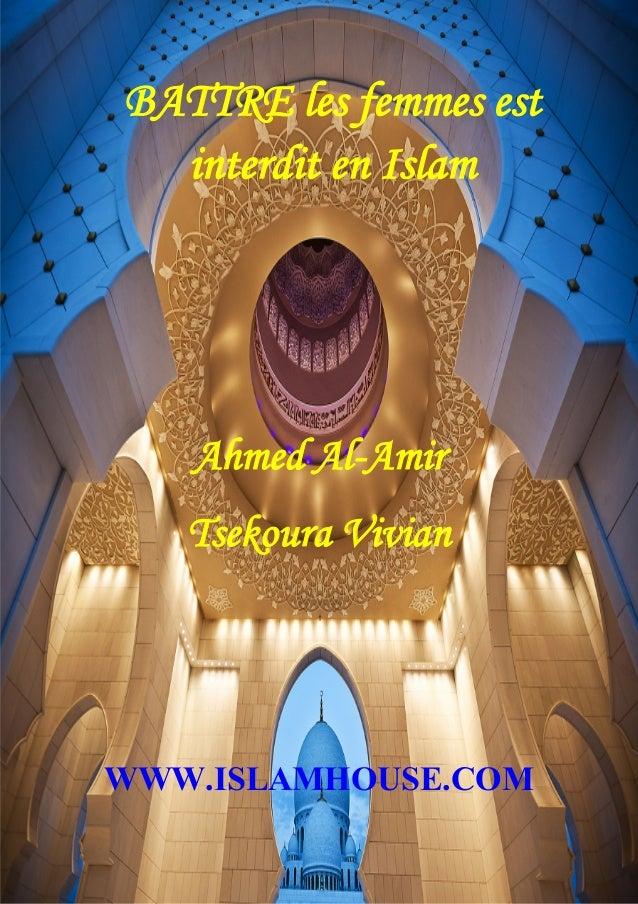 3 BATTRE les femmes est interdit en Islam Ahmed Al-Amir Tsekoura Vivian WWW.ISLAMHOUSE.COM