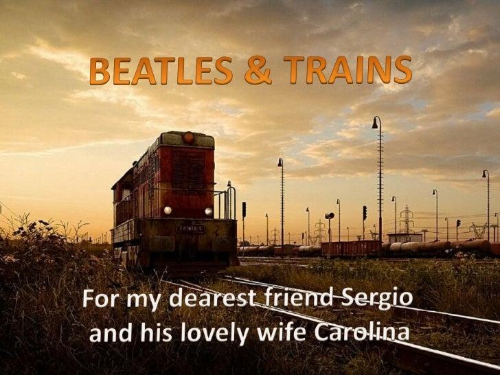 Beatles & Trains