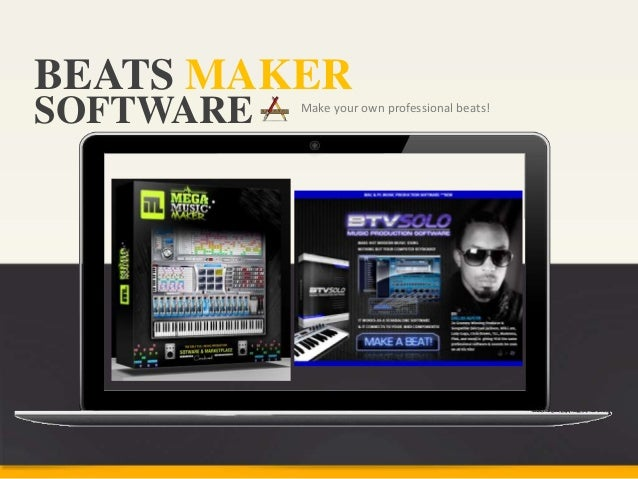 BEATS MAKER Make your own professional beats! SOFTWARE