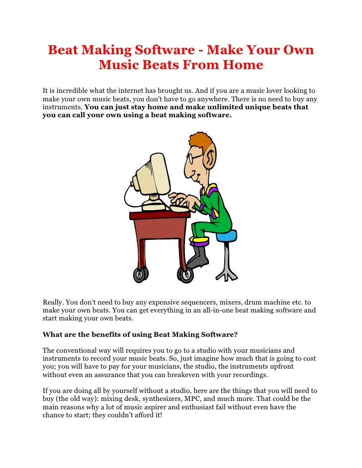 Beat Making Software Make Your Own Music Beats From Home