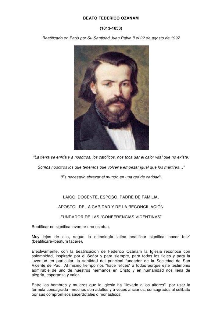 BEATO FEDERICO OZANAM                                         (1813-1853)        Beatificado en París por Su Santidad Juan...