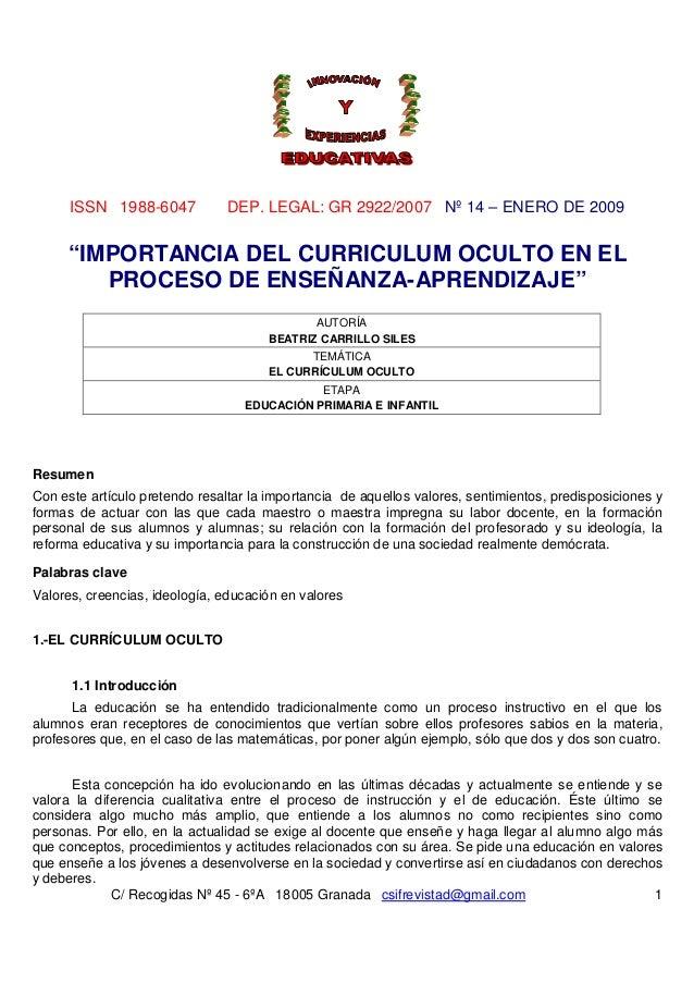"""ISSN 1988-6047            DEP. LEGAL: GR 2922/2007 Nº 14 – ENERO DE 2009     """"IMPORTANCIA DEL CURRICULUM OCULTO EN EL     ..."""