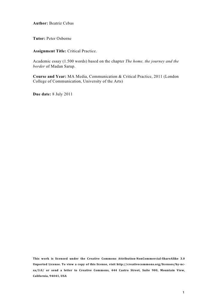 Author: Beatriz CebasTutor: Peter OsborneAssignment Title: Critical Practice.Academic essay (1.500 words) based on the cha...