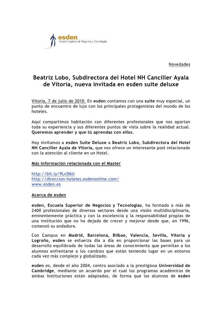 Beatriz Lobo, Subdirectora del Hotel NH Canciller Ayala de Vitoria, nueva invitada en esden suite deluxe nuevo invitado en esden suite deluxe