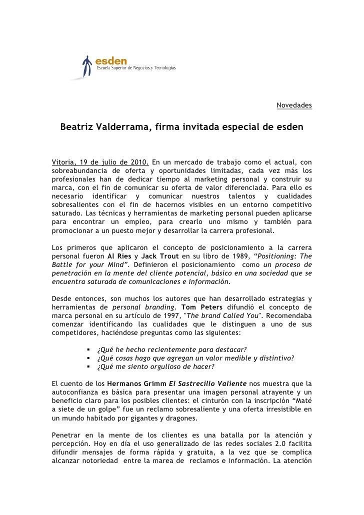 Beatriz Valderrama, firma invitada especial de esden