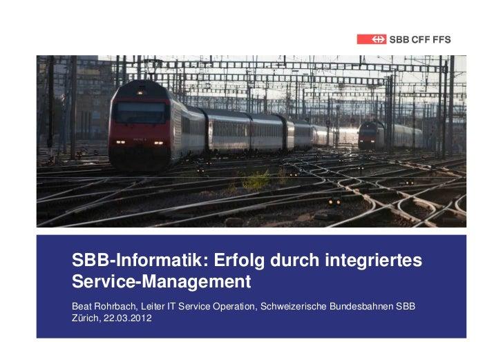 Wie sich die SBB-Informatik durch integriertes Service Management im Multiproviderumfeld positioniert