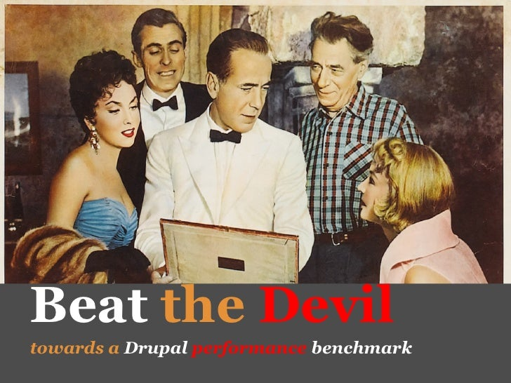 Beat the devil: towards a Drupal performance benchmark