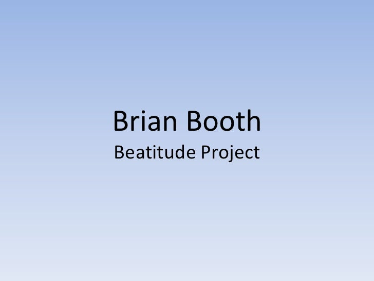 Brian BoothBeatitude Project
