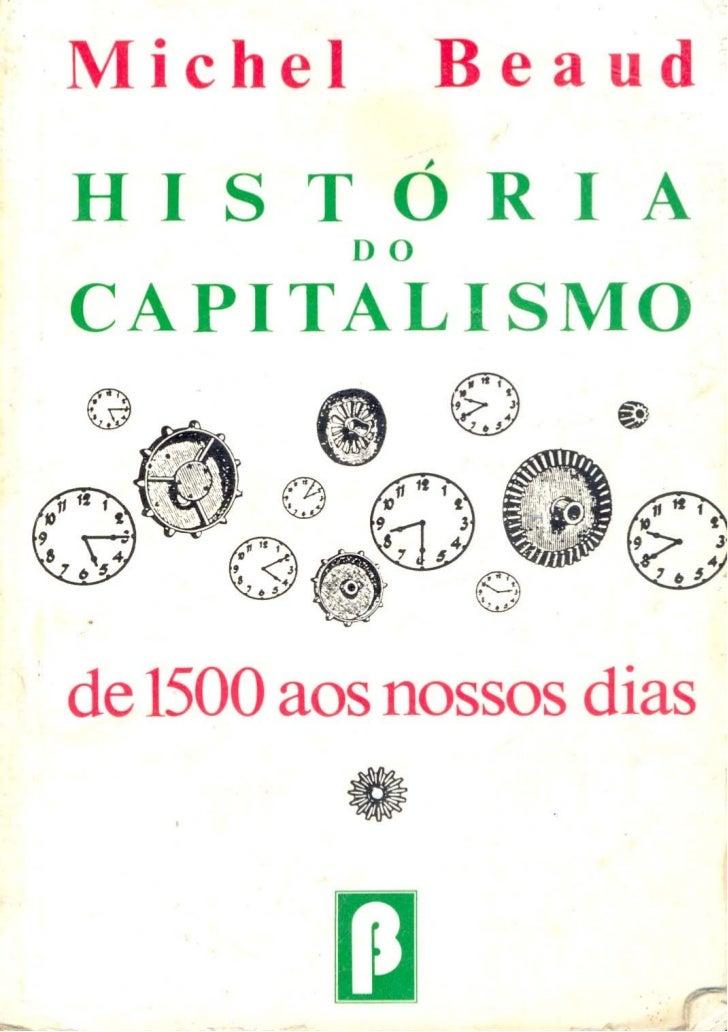 LEITURAS    Capitalismo e Natureza — Ensaio sobre os fundamentos da    economia política — Rolf N. Kuntz    O Capitalismo ...