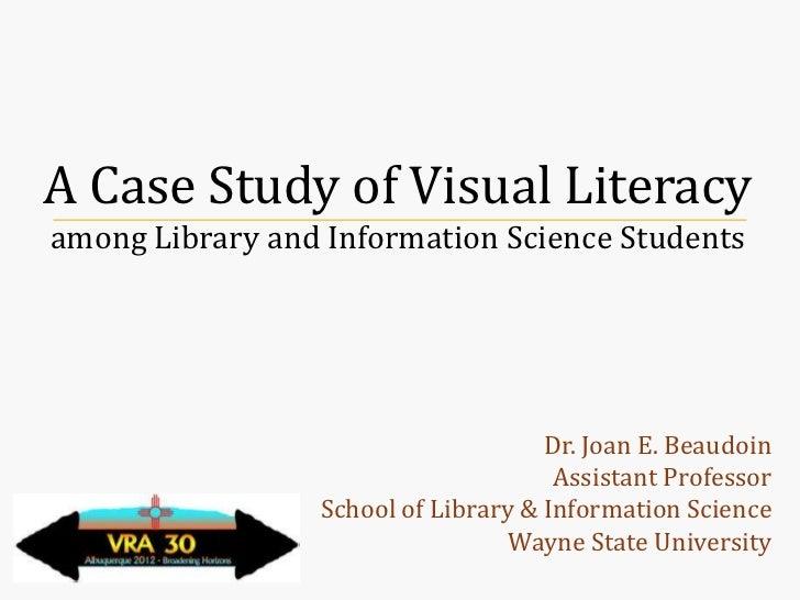 VRA 2012, Visual Literacy Case Studies, A Case Study of Visual Literacy
