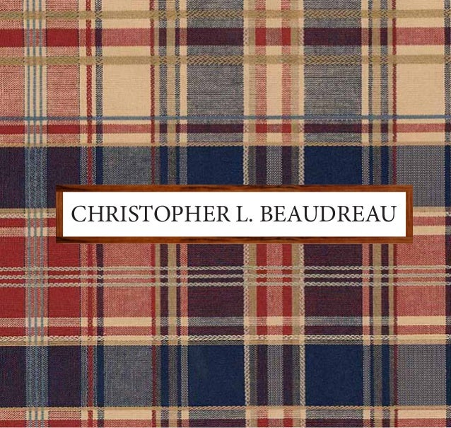 CHRISTOPHER L. BEAUDREAU