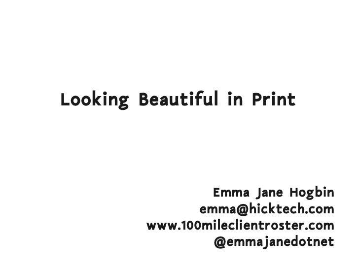 Beautiful In Print