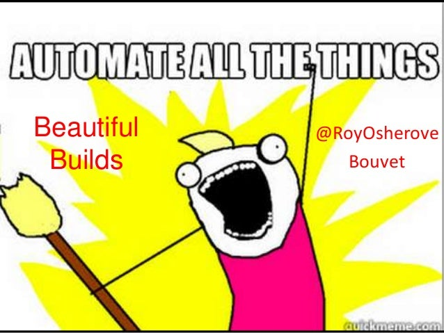 Beautiful Builds - Roy Osherove at Microsoft Swit
