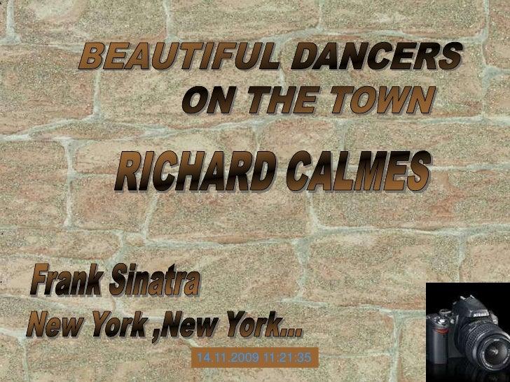 Beautiful Dancers On The Town Richard Calmes