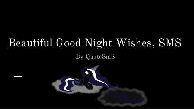 Good Night Wishes, Good Night Messages and Good Night Quotes