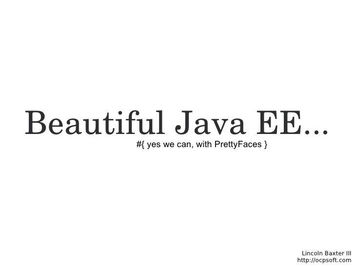 Beautiful Java EE - PrettyFaces