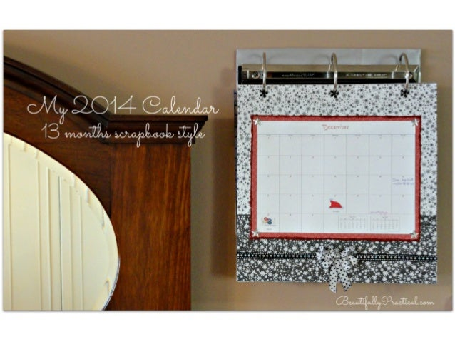Scrapbook Style 2014 Calendar by Beautifully Practical