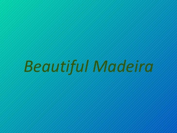 Jardinería en Madeira