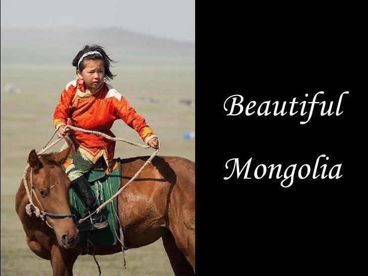 Beautiful<br />Mongolia<br />