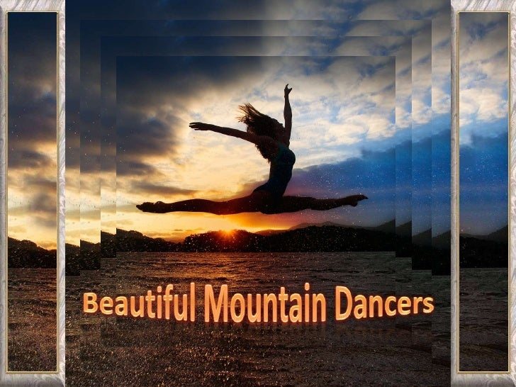 Beautiful Mountain Dancers<br />