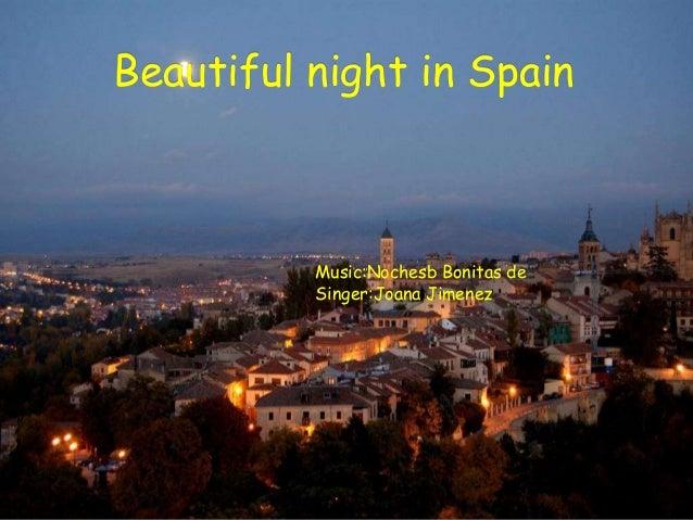 Beautiful night in spain