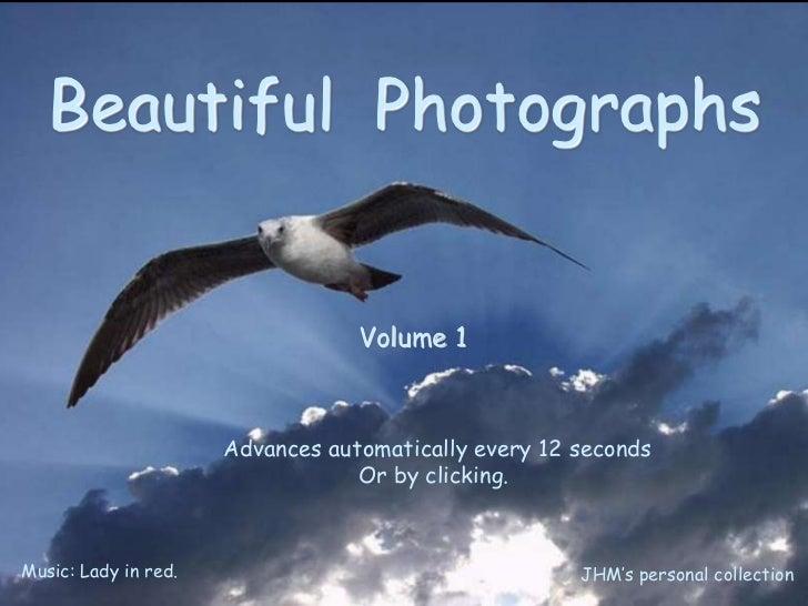 Beautifulphotographs vol 1