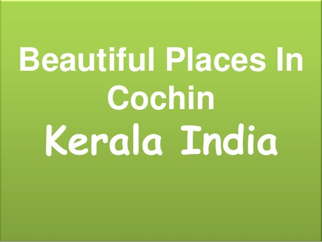Beautiful Places In Cochin