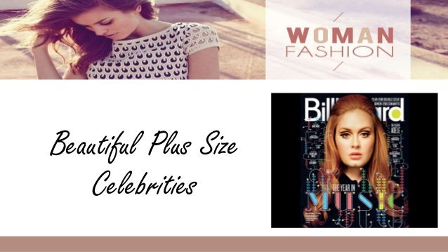 Beautiful plus size celebrities