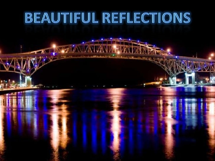 BEAUTIFUL REFLECTIONS<br />
