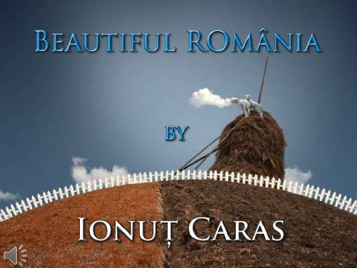 Beautiful r omânia by ionuţ caras (v.m.)
