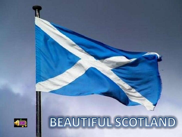 BEAUTIFUL SCOTLAND<br />