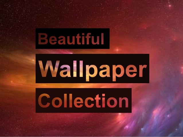 Beautiful High Resolution Wallpaper Collection