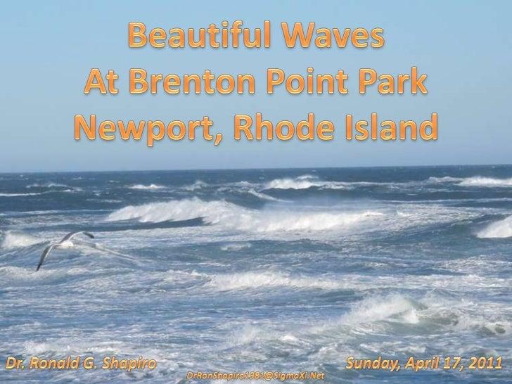 Beautiful Waves at Brenton Point State Park, Ocean Drive, Newport RI April 17, 2011