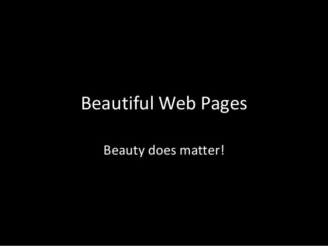Beautiful web pages