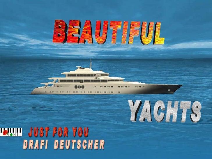 Beautiful Yachts