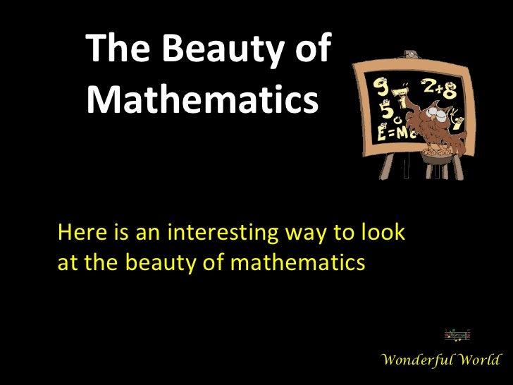 Beauty of mathematics