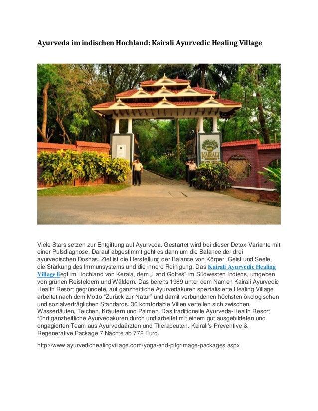 Ayurveda im indischen Hochland: Kairali Ayurvedic Healing Village Viele Stars setzen zur Entgiftung auf Ayurveda. Gestarte...