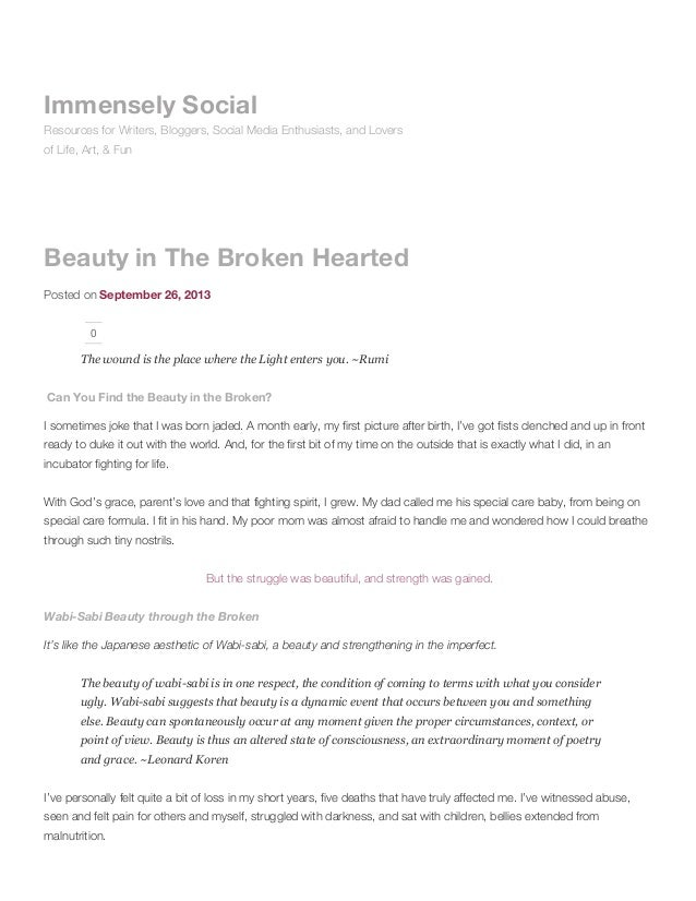 Beauty in the broken hearted immensely social