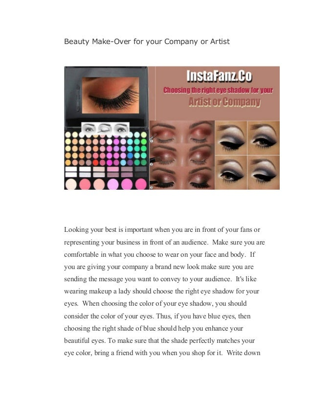 Beauty make over for your company or artist