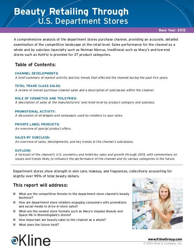 www.KlineGroup.com © 2013 Kline & Company, Inc. www.KlineGroup.com A comprehensive analysis of the department stores purch...