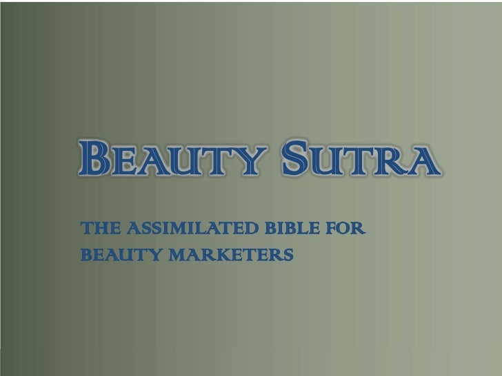 BEAUTY SUTRATHE ASSIMILATED BIBLE FORBEAUTY MARKETERS