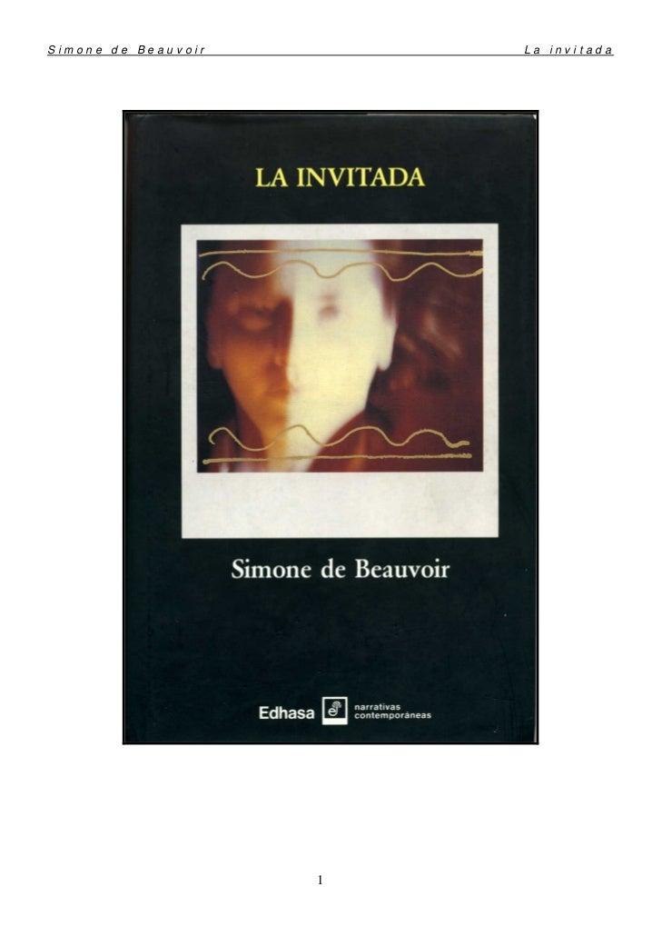 Simone de Beauvoir       La invitada                     1