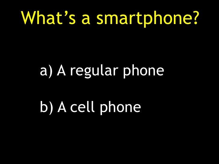 Beaver dam - Smartphones