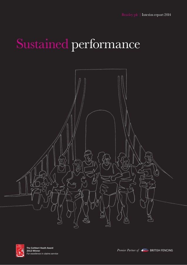 Beazley plc | Interim report 2014 Sustained performance